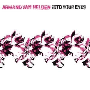 Armand Van Helden альбом Into Your Eyes