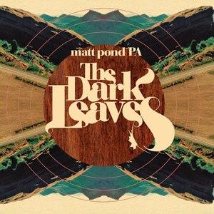 Matt pond PA альбом The Dark Leaves