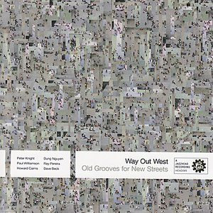 way out west альбом Old Grooves for New Streets