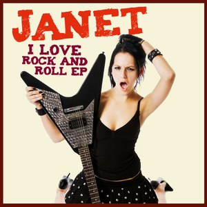 Janet альбом I Love Rock and Roll - EP