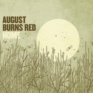 August Burns Red альбом Home