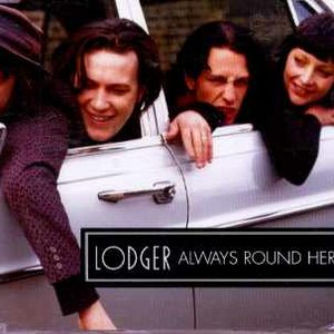 Lodger альбом Always Round Here