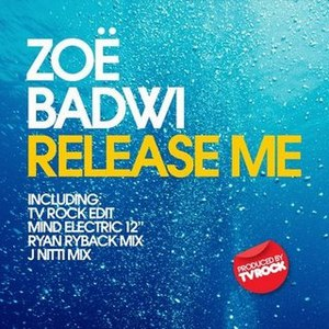 Zoe Badwi альбом Release Me