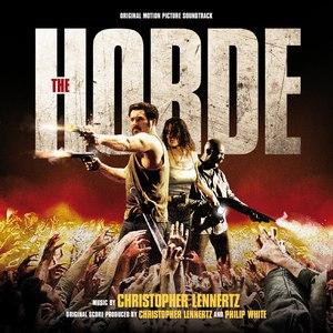 Christopher Lennertz альбом The Horde (Original Motion Picture Soundtrack)