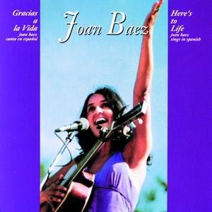 Joan Baez альбом Gracias A La Vida (Here's To Life)
