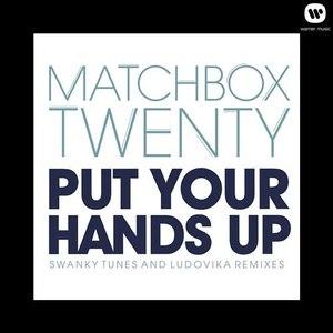 Matchbox Twenty альбом Put Your Hands Up