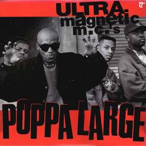 Ultramagnetic MC's альбом Poppa Large