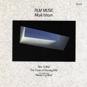 Mark Isham альбом Film Music