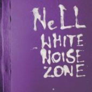 Nell альбом White Noise Zone