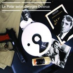 Georges Delerue альбом Le Polar Selon Delerue