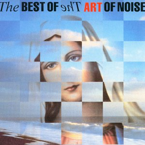 Art Of Noise альбом The Best of the Art of Noise
