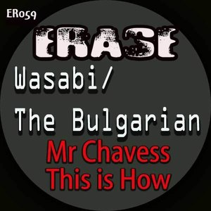 Wasabi альбом Mr Chavess & This is How