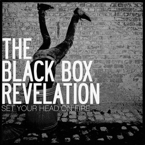 The Black Box Revelation альбом Set Your Head On Fire