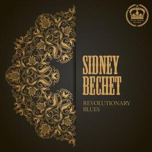 Sidney Bechet альбом Revolutionary Blues