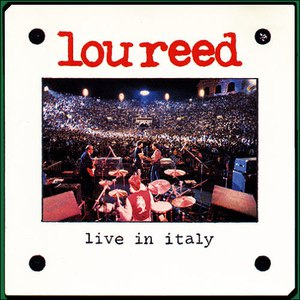 Lou Reed альбом Live In Italy