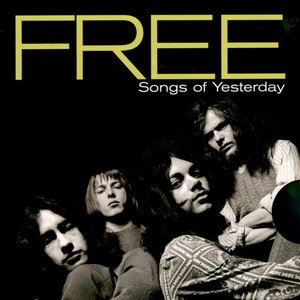 Free альбом Songs Of Yesterday