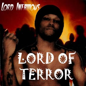 Lord Infamous альбом Lord Of Terror