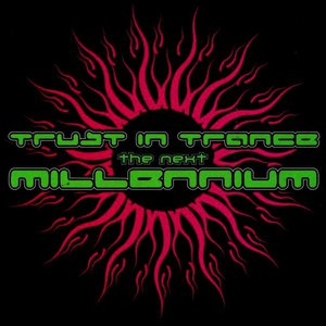 Astral Projection альбом Trust In Trance - The Next Millennium