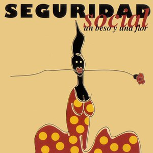 Seguridad Social альбом Un Beso y una Flor
