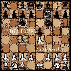 Paul Smith альбом Gothic Poetry