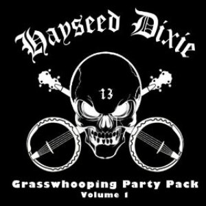 Hayseed Dixie альбом Grasswhoopin' Party Pack, Vol. 1
