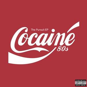 Cocaine 80s альбом The Pursuit EP