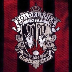 Roadrunner United альбом Roadrunner United The All-Star Sessions