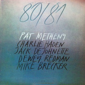 Pat Metheny альбом 80/81