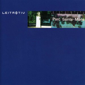 Leitmotiv альбом Parc Sainte-Marie