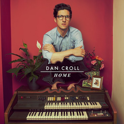 Dan Croll альбом Home