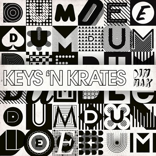 KEYS N KRATES альбом Dum Dee Dum