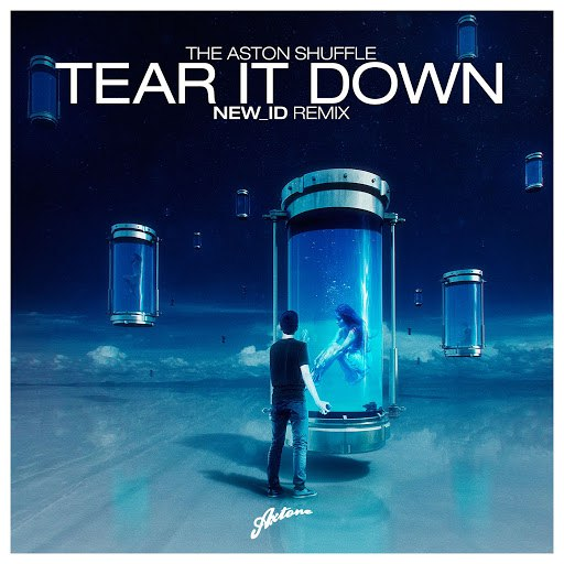 The Aston Shuffle альбом Tear It Down (NEW_ID Remix)