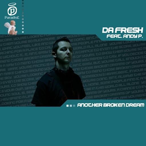 Da Fresh альбом Another Broken Dream