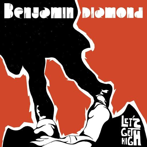 Benjamin Diamond альбом Lets Get High