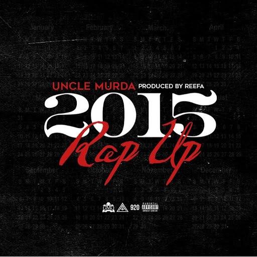 Uncle Murda альбом Rap Up (2015)