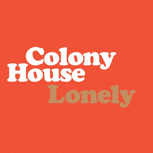 Colony House альбом Lonely