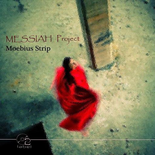 Messiah Project альбом Moebius Strip