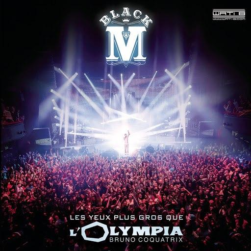Black M альбом Les yeux plus gros que l'Olympia (Live)