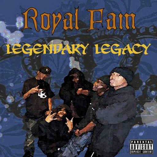 Royal Fam альбом Legendary Legacy
