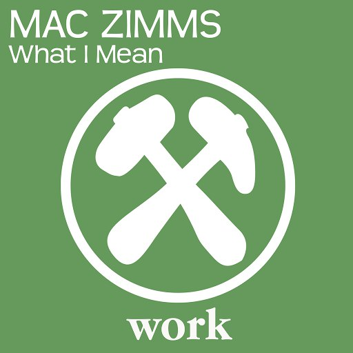 Mac Zimms альбом What I Mean