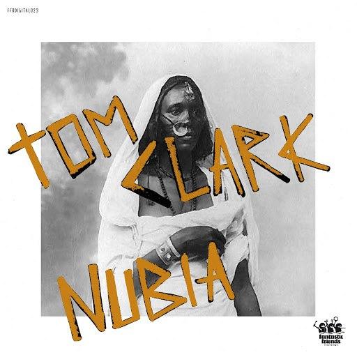 Tom Clark альбом Nubia