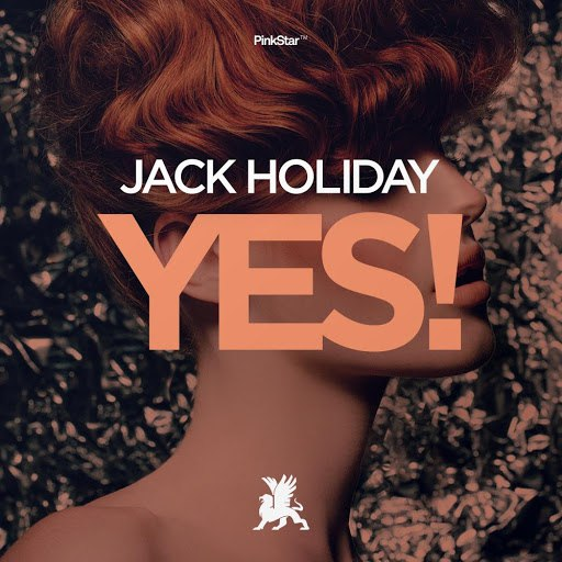 Jack Holiday альбом Yes!