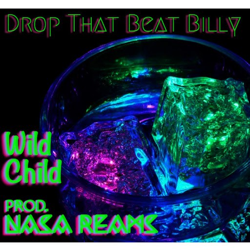 Wildchild альбом Drop That Beat Billy