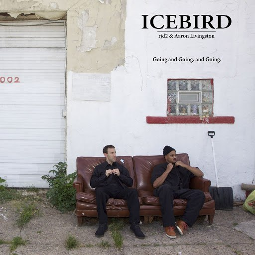 Icebird альбом Going and Going. and Going. (Feat. rjd2 & Aaron Livingston)