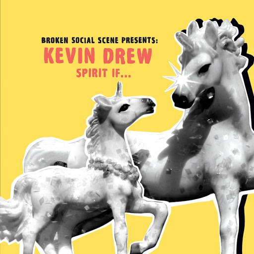 Kevin Drew альбом Spirit If... (Broken Social Scene Presents Kevin Drew)