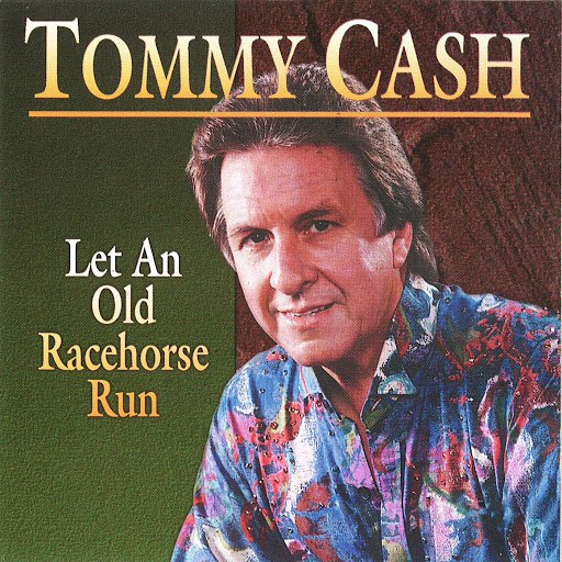 Tommy Cash альбом Let an Old Racehorse Run
