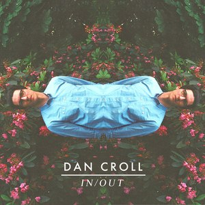 Dan Croll альбом In / Out