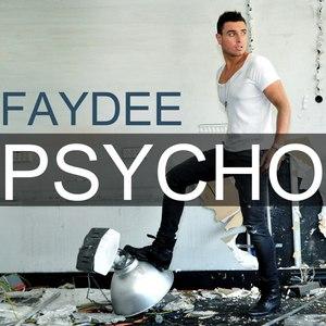 Faydee альбом Psycho