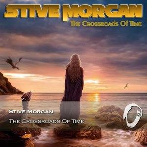 Stive Morgan альбом The Crossroads Of Time