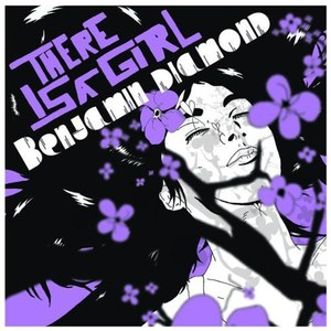 Benjamin Diamond альбом There Is a Girl
